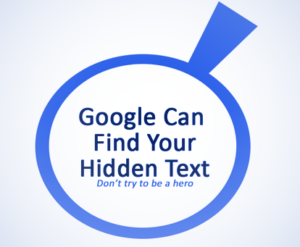 Google Can Find Your Hidden text